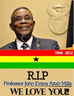 RIP President Atta Mills