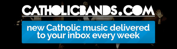 Introducing CatholicBands.com – A New Way to Discover Catholic Music
