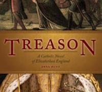 Treason, Good Catholic Historical Fiction