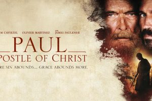 Movie Review: Paul, Apostle of Christ
